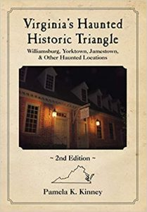 Pamela K. Kinney's 2nd Edition Haunted Historic Triangle